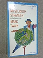 Mysterious Stranger and Other Stories by…