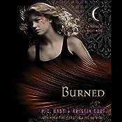 Burned: House of Night Series, Book 7 | P. C. Cast, Kristin Cast