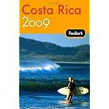 """Fodor's Costa Rica 2009 (Travel Guide)von """"Fodor's"""""""