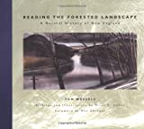 img - for Reading the Forested Landscape: A Natural History of New England book / textbook / text book