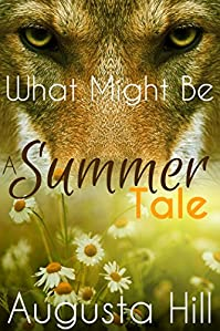 What Might Be: A Summer Tale by Augusta Hill ebook deal