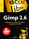 Gimp 2.6 : Dbuter en retouche photo...