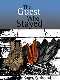 The Guest Who Stayed by Roger Penfound ebook deal