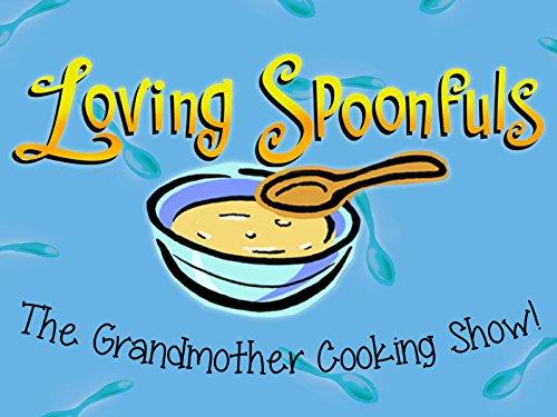 Loving Spoonfuls on Amazon Prime Video UK