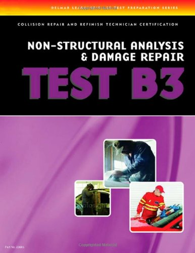 ASE Test Prep Series -- Collision (B3): Non-Structural Analysis and Damage Repair - Cengage Learning - DE-1401836658 - ISBN:1401836658