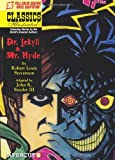 img - for Classics Illustrated #7: Dr. Jekyll and Mr. Hyde (Classics Illustrated Graphic Novels) book / textbook / text book