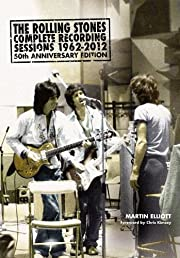 The Rolling Stones: Complete Recording Sessions 1962-2012