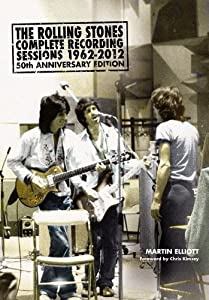 The Rolling Stones: Complete Recording Sessions 1962-2012 book downloads