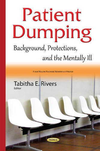 patient dumping essay While a number of factors contribute to patient dumping—race, gender, political or personal bias—the predominant factor is a patient's financial or insurance status.