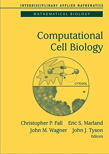 Computational Cell Biology: v. 20 (Interdisciplinary Applied Mathematics)