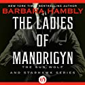 Ladies of Mandrigyn (       UNABRIDGED) by Barbara Hambly Narrated by Teri Clark Linden