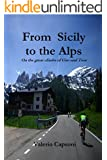 From Sicily to the Alps - On the great climbs of Giro and Tour