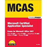 MCAS Office 2007 Exam Prep: Exams for Microsoft Office 2007by Ron Gilster