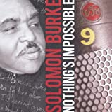Nothing's Impossible Solomon Burke