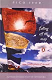 Falling Off the Top: Some Lonely Places of the World (0143032100) by Iyer, Pico