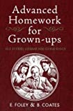 Elizabeth Foley Advanced Homework for Grown-ups