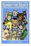 img - for Barney the Bear's Grand Adventure (Grand Adventures) (Volume 1) book / textbook / text book