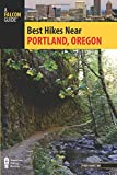 img - for Best Hikes Near Portland, Oregon (Best Hikes Near Series) book / textbook / text book