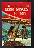 img - for Drina Dances in Italy book / textbook / text book