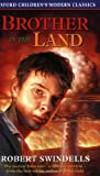 Robert Swindells Brother in the Land (Oxford Children's Modern Classics)