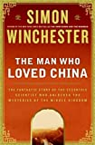 img - for The Man Who Loved China book / textbook / text book