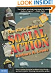 The Kid's Guide to Social Action: How...