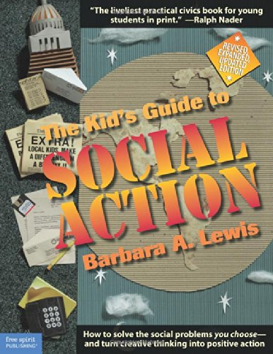 The Kid's Guide to Social Action: How to Solve the Social...