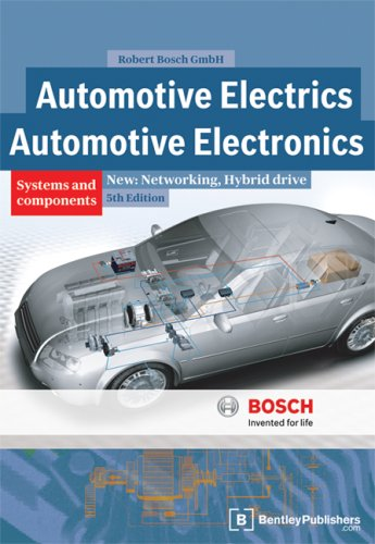 Automotive Electrics: Systems and Components: Networking,...