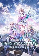 ガスト新作・PS4&PS Vita用RPG「BLUE REFLECTION」予約受付中