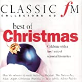 Classic fm / Best of Christmas: Celebrate with a Fresh Mix of Seasonal Favourites