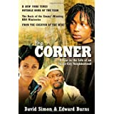 The Corner: A Year in the Life of an Inner-City Neighborhood ~ David Simon