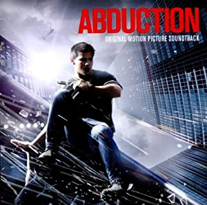 Abduction (Original Motion Picture Soundtrack)