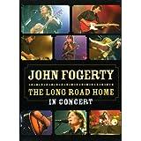 John Fogerty: The Long Road Home in Concert ~ John Fogerty