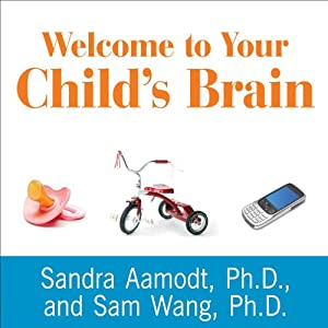 Welcome to Your Child's Brain Audiobook