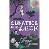 Lunatics and Luck (The Raven Mysteries - book 3)by Marcus Sedgwick