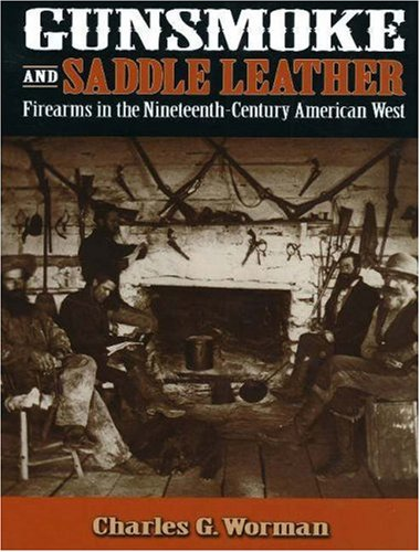 gunsmoke-and-saddle-leather-firearms-in-the-nineteenth-century-american-west