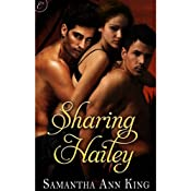Sharing Hailey | [Samantha Ann King]