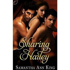 Sharing Hailey | [Samantha Ann King]