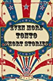img - for Even More Tonto Short Stories book / textbook / text book