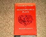 Characters of Shakespeare (World's Classics) (0192502050) by Hazlitt, William