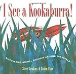 I See a Kookaburra!: Discovering Anim...