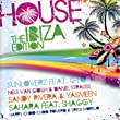 House: the Ibiza Edition