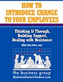 img - for How to Introduce Change to Your Employees book / textbook / text book