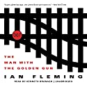 The Man with the Golden Gun: James Bond, Book 13 Audiobook by Ian Fleming Narrated by Kenneth Branagh
