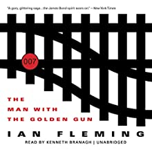 The Man with the Golden Gun: James Bond, Book 13 (       UNABRIDGED) by Ian Fleming Narrated by Kenneth Branagh