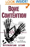 Bone of Contention: A Medical Thrille...