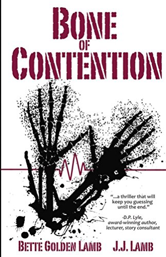 Bone of Contention: A Medical Thriller With Heart (The Gina Mazzio  Series Book 4)