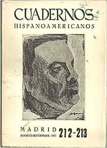 CUADERNOS HISPANOAMERICANOS. 212-213. AGOSTO-SEPTIEMBRE 1967. HOMENAJE