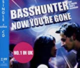 echange, troc Basshunter - Now You'Re Gone