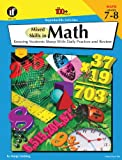 Mixed Skills in Math, Grades 7-8: Keeping Students Sharp With Daily Practice and Review (The 100+ Series)